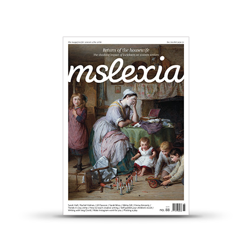 Mslexia Magazine - Issue 88