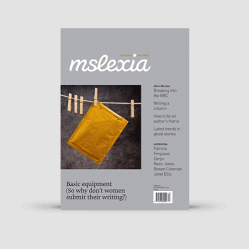 Mslexia Magazine - Issue 67