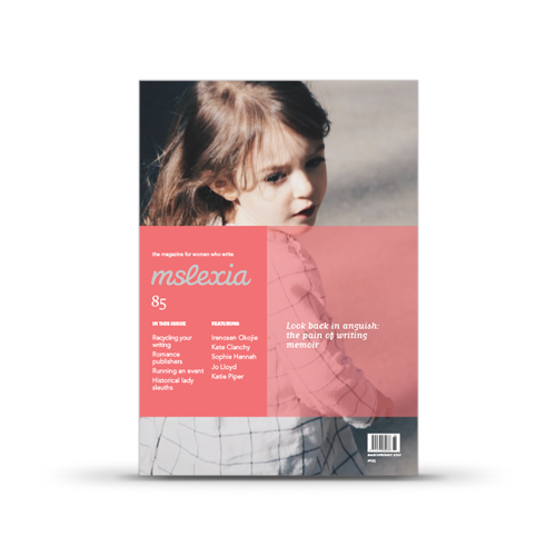 Mslexia Magazine - Issue 85