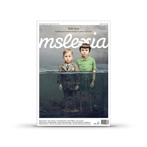 Mslexia Magazine - Issue 87